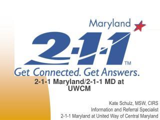 2-1-1 Maryland/2-1-1 MD at UWCM