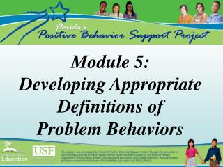 module 5: developing appropriate definitions of problem behaviors