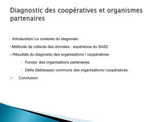 Diagnostic des coopératives et organismes partenaires