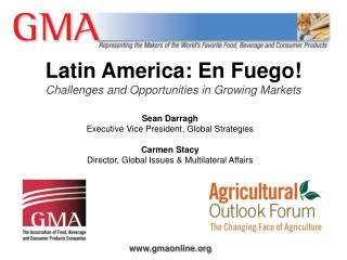 Latin America: En Fuego! Challenges and Opportunities in Growing Markets
