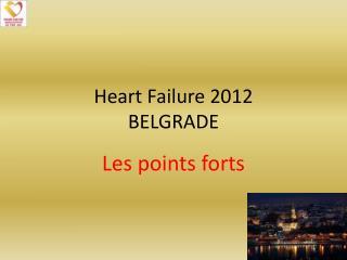 Heart Failure  2012 BELGRADE