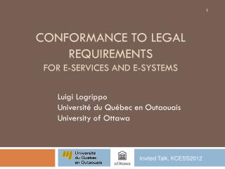 Conformance to legal  requirements for e-Services and E-Systems