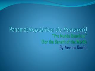 Panama( República de Panamá)