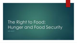 The Right to Food: Hunger and Food Security