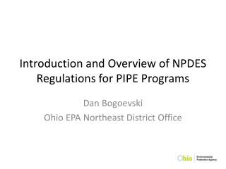 Introduction and Overview of NPDES Regulations for PIPE Programs