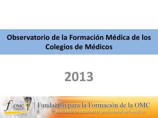 Observatorio de la Formación Médica de los Colegios de Médicos