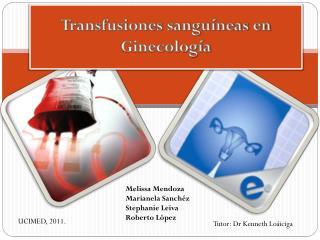 Transfusiones sanguíneas en Ginecología