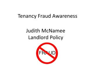Judith McNamee Landlord Policy