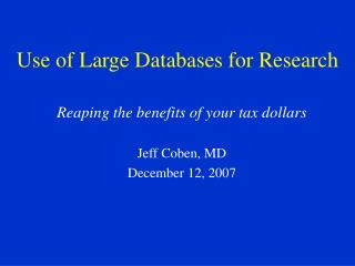 use of large databases for research