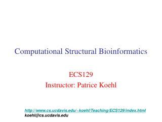 Computational Structural Bioinformatics