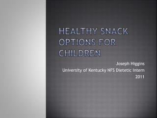 Healthy Snack Options for children