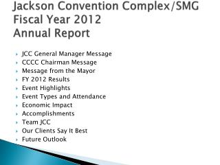 Jackson Convention Complex/SMG Fiscal Year 2012 Annual Report