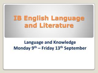 IB English Language and Literature