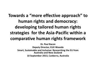 Dr. Paul Bacon Deputy Director, EUIJ  Waseda Smart, Sustainable and Inclusive: Researching the EU from Australia and Ne