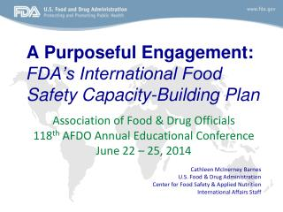 A Purposeful Engagement:  FDA's International Food Safety Capacity-Building Plan
