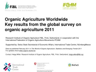 Organic Agriculture Worldwide Key results from the global survey on organic agriculture  2011
