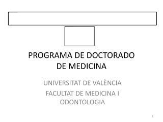 PROGRAMA DE DOCTORADO DE MEDICINA