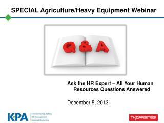 Ask the HR Expert – All Your Human Resources Questions Answered December 5, 2013