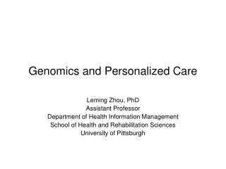 Genomics and Personalized Care