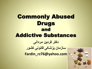 Commonly Abused  Drugs and Addictive Substances