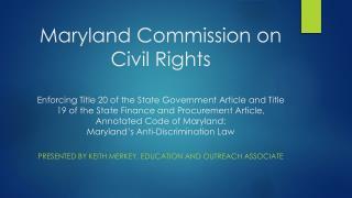 Presented by Keith Merkey, Education and Outreach Associate