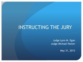 INSTRUCTING THE JURY