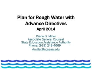 Plan for Rough Water with Advance Directives April 2014