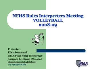 NFHS Rules Interpreters Meeting VOLLEYBALL 2008-09