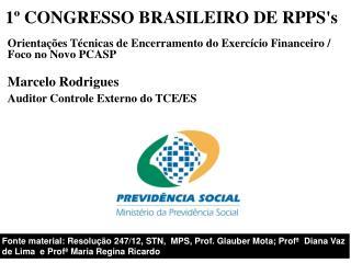 1� CONGRESSO BRASILEIRO DE  RPPS's