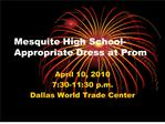 mesquite high school-appropriate dress at prom