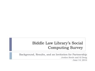 Biddle Law Library�s Social Computing Survey