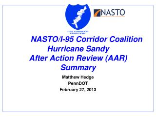 NASTO /I-95 Corridor Coalition Hurricane Sandy  After Action Review (AAR) Summary