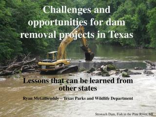 Challenges and opportunities for dam removal projects in Texas