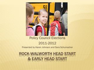 Rock-Walworth head start  & early head start