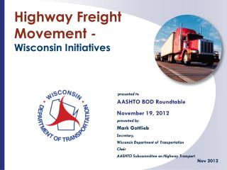 Highway Freight Movement -  Wisconsin Initiatives