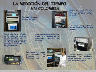 LA MEDICI�N DEL TIEMPO  EN COLOMBIA