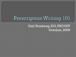 Prescription Writing 101