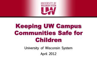 Keeping UW Campus Communities Safe for Children