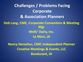 Challenges / Problems Facing  Corporate  & Association Planners