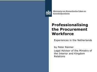 Professionalising the Procurement Workforce