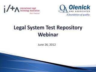 Legal System Test Repository Webinar