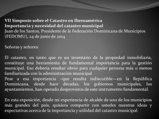 VII Simposio sobre el Catastro en Iberoamérica Importancia y necesidad del catastro municipal