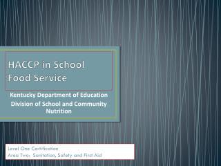 HACCP in School Food Service