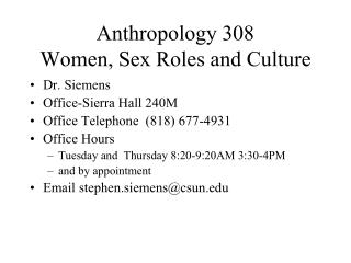 Anthropology 308 Women, Sex Roles and Culture