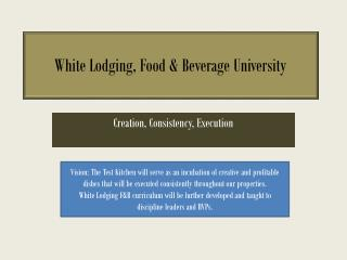 White Lodging, Food & Beverage University