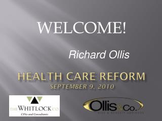 Health Care Reform September 9, 2010