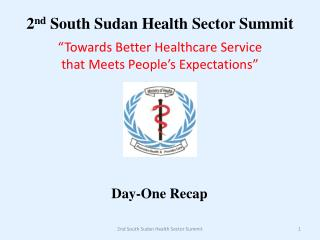 2 nd  South Sudan Health Sector Summit