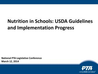 Nutrition in Schools: USDA Guidelines and Implementation Progress