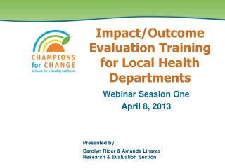 Impact/Outcome Evaluation Training  for Local Health  Departments