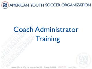 Coach Administrator Training